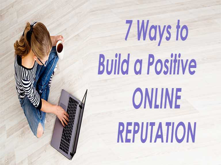 Build Positive Online Reputation