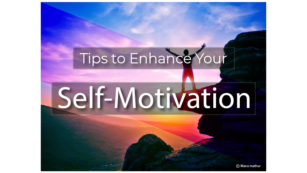 enhance-your-self-motivation-with-these-practical-tips