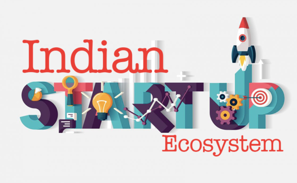Startup: How Are They Changing Overall Business Ecosystem of India?