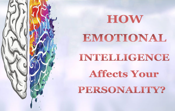 how-emotional-intelligence-and-personality-affect-each-other