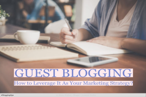 guest-blogging-as-your-marketing-strategy