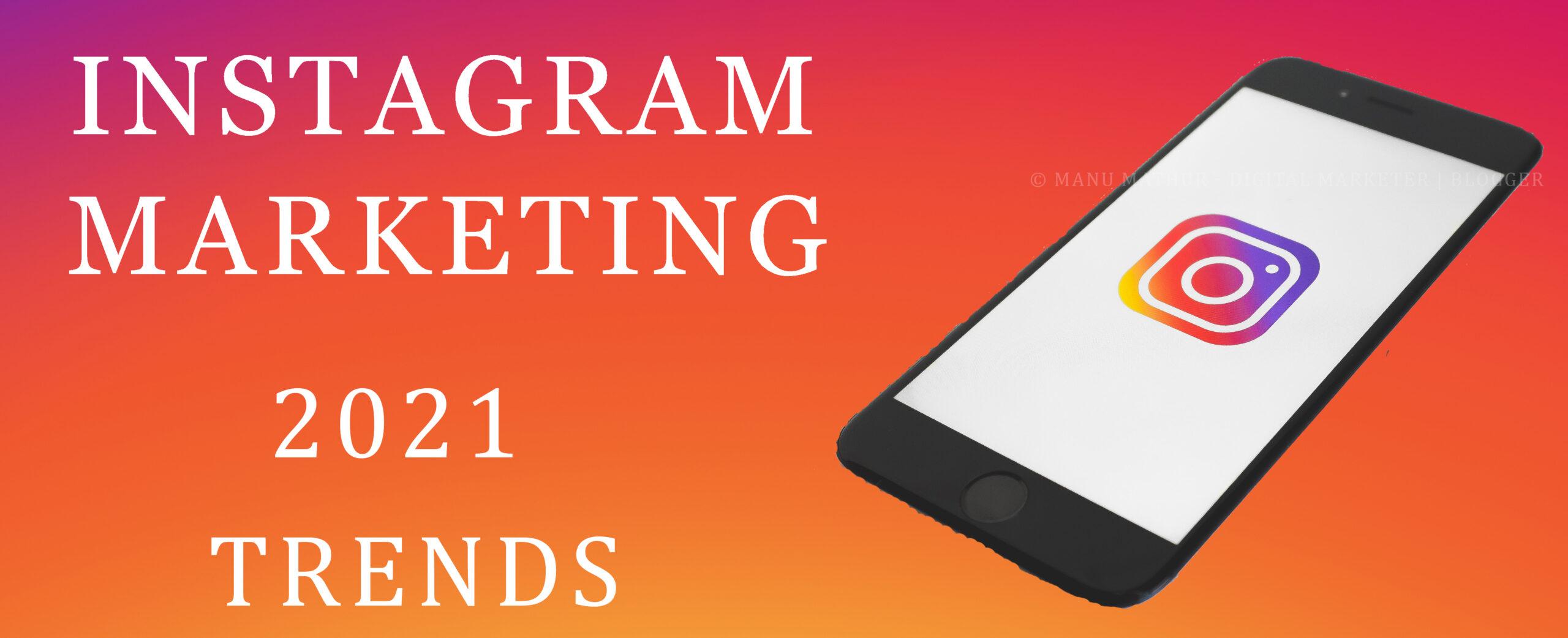 instagram-marketing-trends-2021